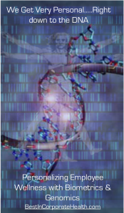Personalized corporate health with biometrics and genomic testing